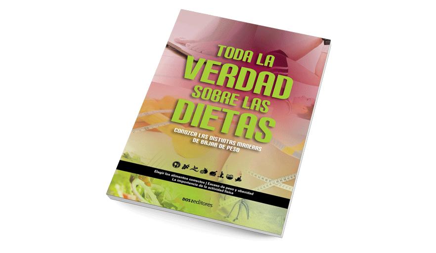 Toda la verdad sobre las dietas