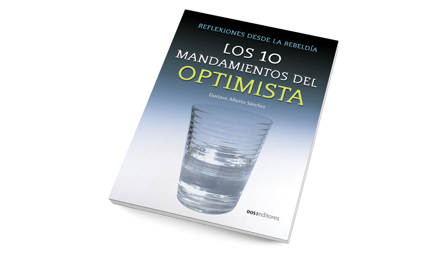 Los 10 mandamientos del optimista