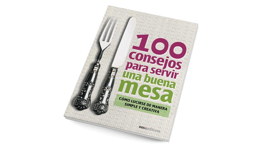 100 consejos para servir una buena mesa