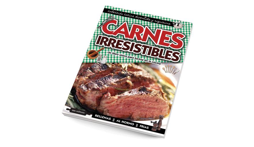 Carnes irresistibles