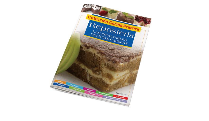 Repostería: infaltables delicias caseras