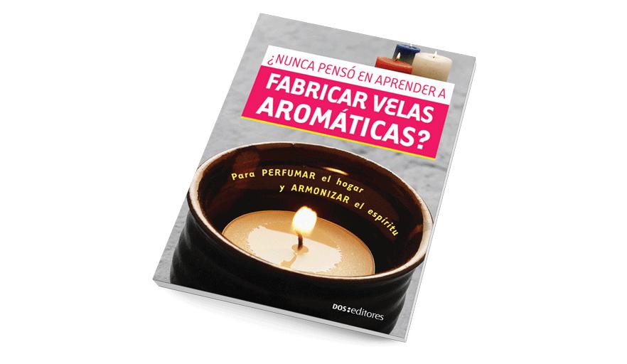 ¿Nunca pensó en aprender a fabricar velas aromáticas?