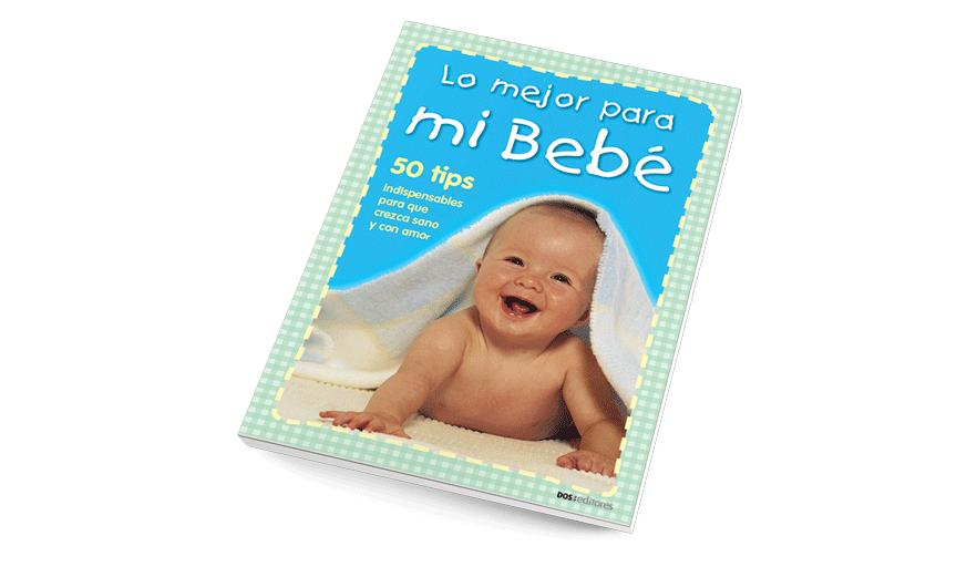 Lo mejor para mi bebé
