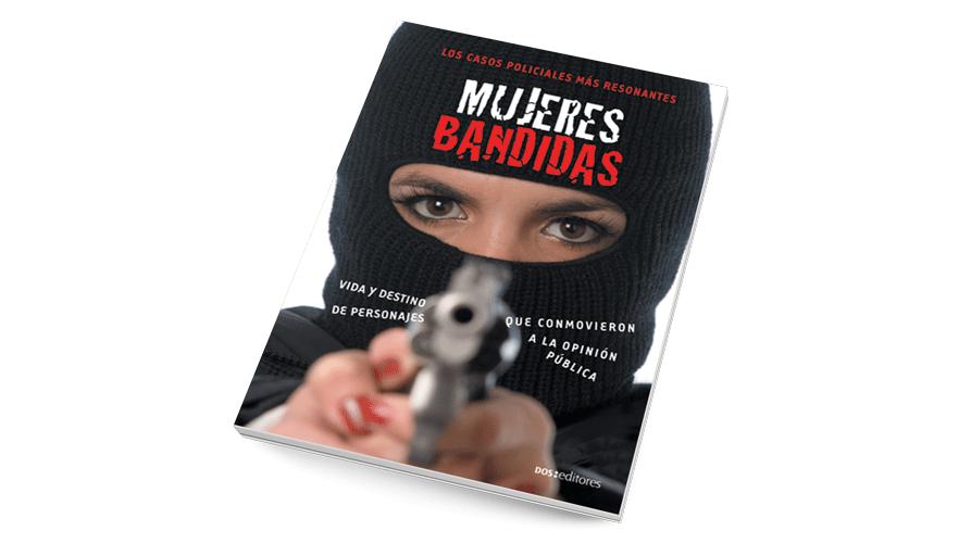 Mujeres bandidas