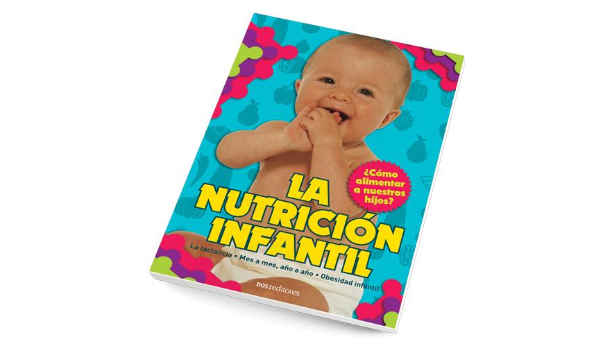 La nutrición infantil