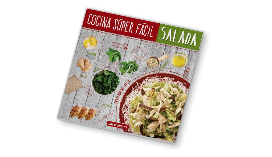 Cocina súper fácil -  Saladas