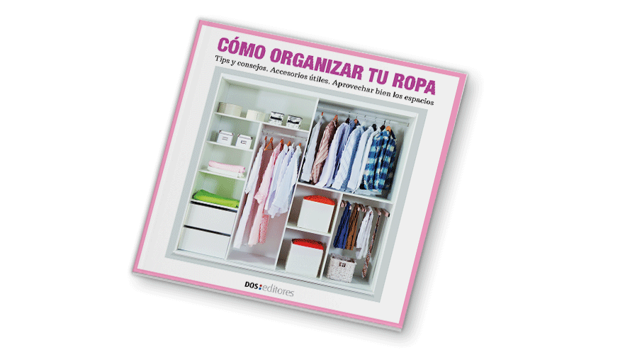 Cómo organizar tu ropa